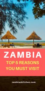 5 reasons you must visit zambia